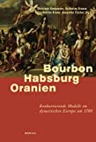 img - for Bourbon - Habsburg - Oranien book / textbook / text book