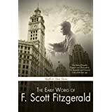 The Early Works of F. Scott Fitzgerald (With Active Table of Contents) ~ F. Scott Fitzgerald