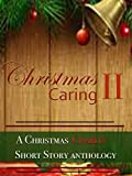 img - for Christmas Caring II: A Christmas Charity Anthology book / textbook / text book