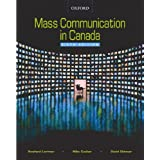 Mass Communication in Canadaby Rowland Lorimer