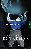 Age of Extremes : The Short Twentieth Century 1914-1991