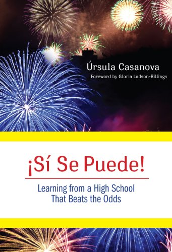 Si Se Puede!: Learning from a High School That Beats the...