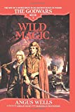 Wild Magic: The Godwars Book 3