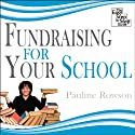 Fundraising for Your School (       UNABRIDGED) by Pauline Rowson