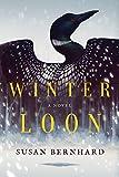 Winter Loon: A Novel