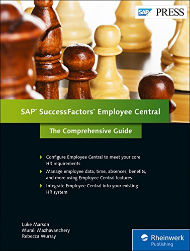 SAP SuccessFactors Employee Central: The Comprehensive Guide