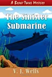 img - for The Sinister Submarine: A Brant Twins Mystery book / textbook / text book