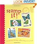 Stamp It!: The Ultimate Stamp Collect...