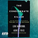 The Considerate Killer | Lene Kaaberbøl,Agnete Friis