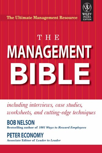THE MANAGEMENT BIBLE INCLUDING INTERVIEWS, CASE STUDIES, WORKSHEETS AND CUTTING-EDGE TECHNIQUES, by NELSON