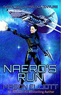 (FREE on 1/20) Naero's Run by Mason Elliott - http://eBooksHabit.com