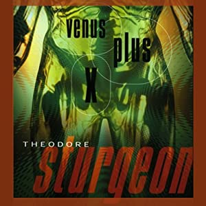 Venus Plus X Audiobook