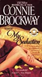 My Seduction: The Rose Hunters Trilogy
