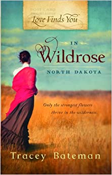 love finds you in wildrose north dakota Love finds you in wildrose, north dakota (book) : bateman, tracey victoria : rosemary jackson has traveled all the way to the frozen tundra of north dakota territory to visit her twin sister, rachel it's been three long years since rachel left kansas with her new husband for this wild place.