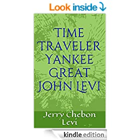 �Time Traveler Yankee Great John Levi