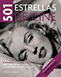 501 estrellas de cine / 501 Movie Stars (Spanish Edition) (8425342651) by Schneider, Steven Jay