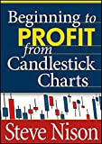 img - for Beginning to Profit from Candlestick Charts book / textbook / text book