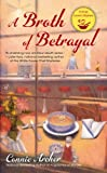 A Broth of Betrayal (A Soup Lover's Mystery)
