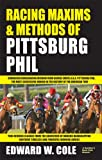 Racing Maxims & Methods of Pittsburg Phill
