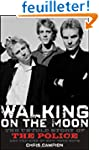 Walking on the Moon: The Untold Story...