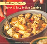 Madhur Jaffrey s Quick & Easy Indian Cooking