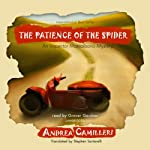 The Patience of the Spider: An Inspector Montalbano Mystery (       UNABRIDGED) by Andrea Camilleri Narrated by Grover Gardner