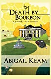 Death By Bourbon (Josiah Reynolds Mystery 4)