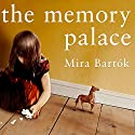 The Memory Palace (       UNABRIDGED) by Mira Bartok Narrated by Hillary Huber