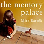 The Memory Palace | Mira Bartok