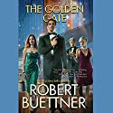 The Golden Gate Audiobook by Robert Buettner Narrated by Eric G. Dove
