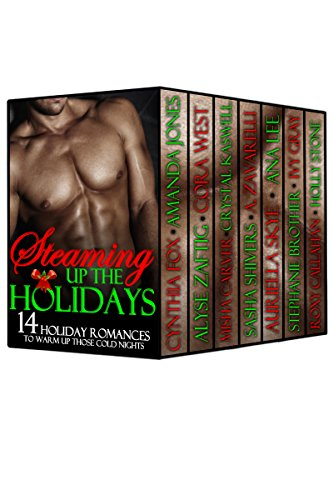 ebook: Steaming up the Holidays (14 Hot Romances featuring BILLIONAIRES, STEPS, COPS and even the BOY NEXT DOOR - A Holiday Box Set Bundle) (B017RMQF3E)