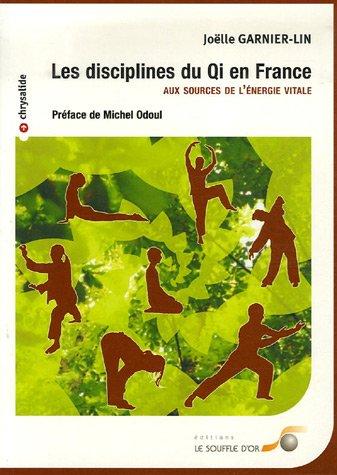 les-disciplines-du-qi-en-france-aux-sources-de-lenergie-vitale