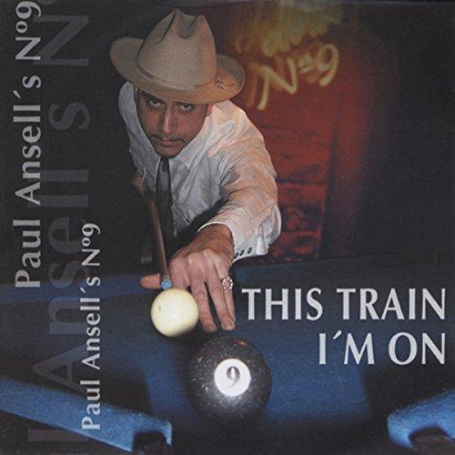 ansells-number-nine-paul-this-train-im-on