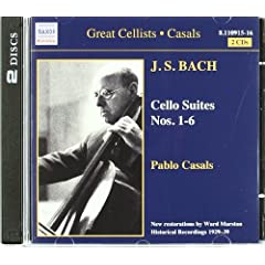 Great Cellists Pablo Casals: Cello Suites 1 - 6