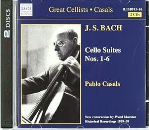 Great Cellists Pablo Casals: Cello Suites 1 - 6