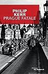 Prague Fatale par Kerr