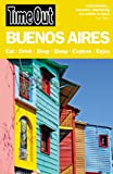 img - for Time Out Buenos Aires (Time Out Guides) book / textbook / text book