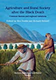 img - for Agriculture and Rural Society after the Black Death: Common Themes and Regional Variations (Studies in Regional and Local History) book / textbook / text book