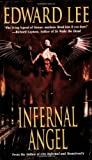 Infernal Angel (0843952032) by Lee, Edward