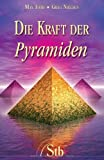 img - for Die Kraft der Pyramiden book / textbook / text book