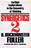Synergetics 2: Further Explorations in the Geometry of Thinking (0025418807) by Richard Buckminster Fuller