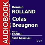 Colas Breugnon [Russian Edition] | Romain Rolland