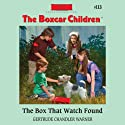 The Box That Watch Found: The Boxcar Children Mysteries, Book 113 Audiobook by Gertrude Chandler Warner Narrated by Tim Gregory