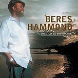 echange, troc Beres Hammond - Love Has No Boundaries