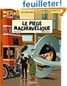 Aventures de Philip et Francis (Les) - tome 2 - Pi�ge Machiav�lique (Le)