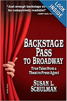 Download Backstage Pass to Broadway: True Tales from a Theatre Press Agent ebook