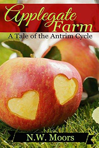 ebook: Applegate Farm: A Tale of the Antrim Cycle (B01EBLV4XK)