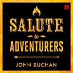 Salute to Adventurers | John Buchan
