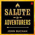 Salute to Adventurers | John Buchan