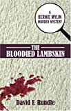 img - for The Bloodied Lambskin: A Bernie Mylin Murder Mystery book / textbook / text book